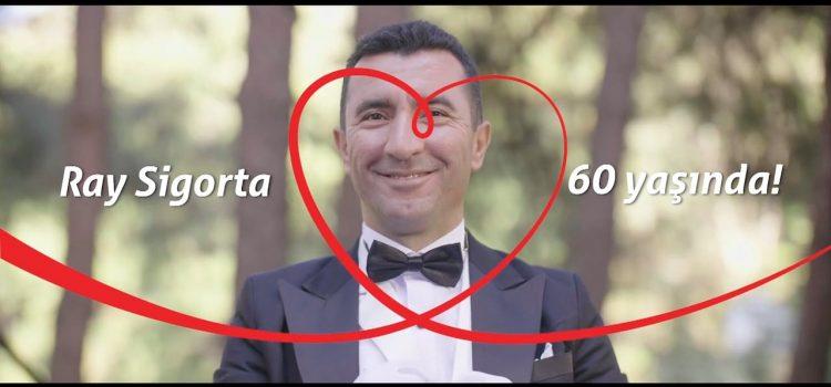 Ray Sigorta // 60. Yıl